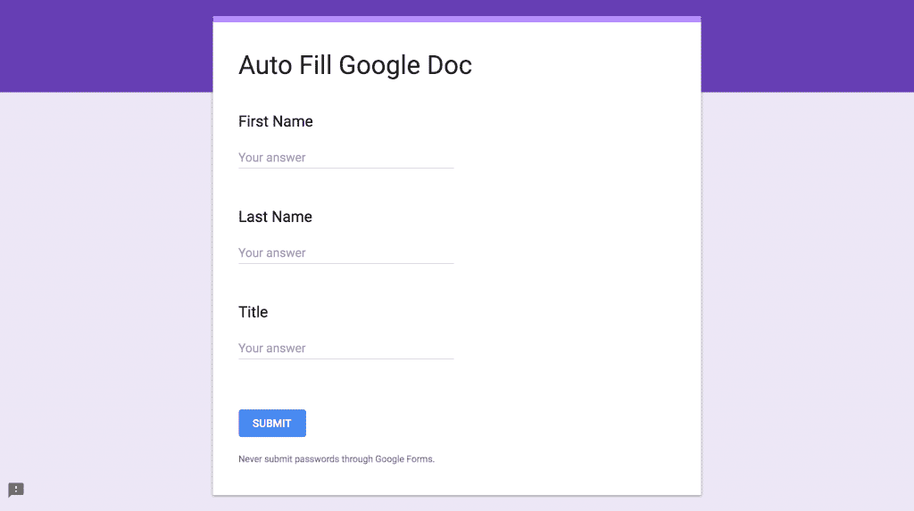 basic google form that will auto fill a google doc